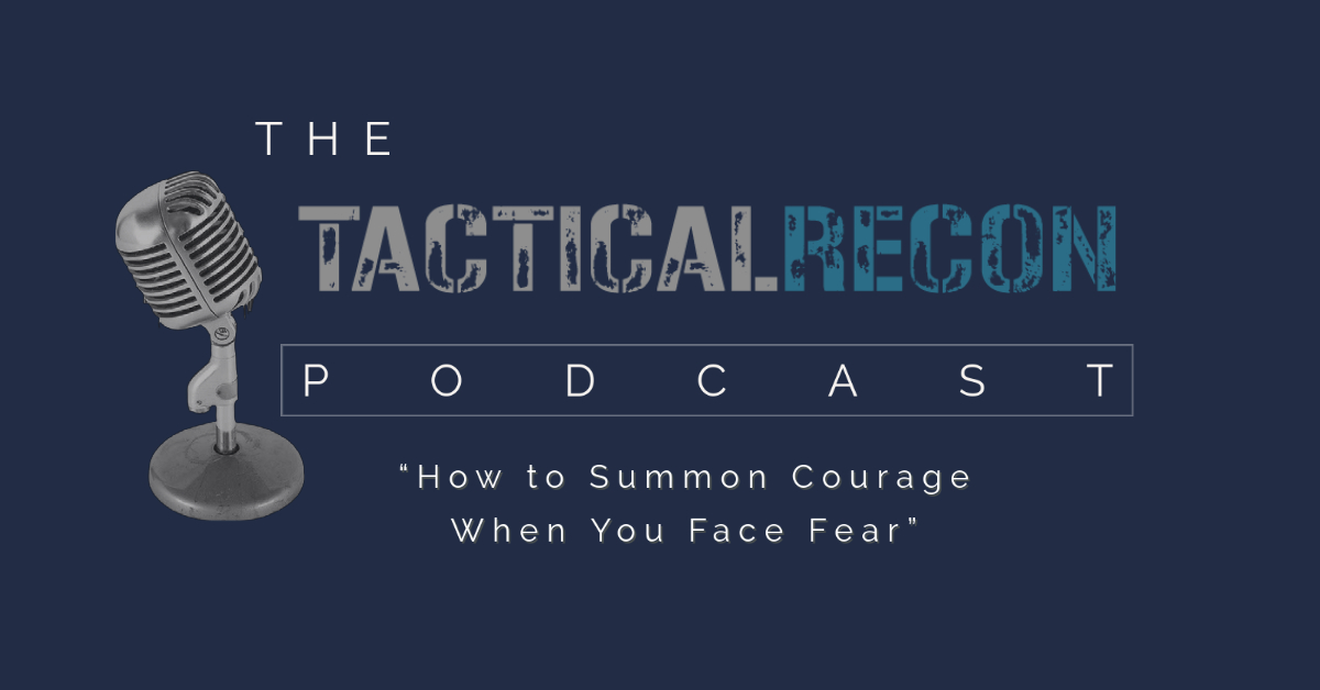 How to Summon Courage When You Face Fear